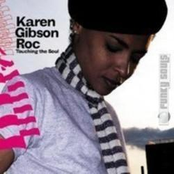 Besides Camila Cabello music, we recommend you to listen online Karen Gibson Roc songs.