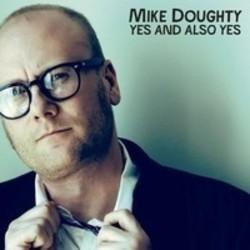 Besides Lil Baby music, we recommend you to listen online Mike Doughty songs.