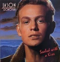 Besides Creedence Clearwater Revival music, we recommend you to listen online Jasson Donovan songs.