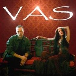 List of Vas songs - listen online on your phone or tablet.