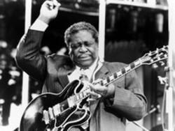 List of B.B. King songs - listen online on your phone or tablet.