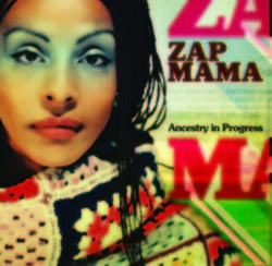 List of Zap Mama songs - listen online on your phone or tablet.