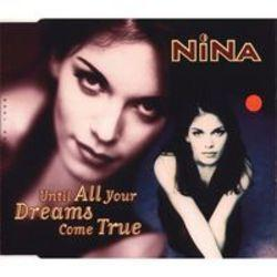 List of Nina songs - listen online on your phone or tablet.