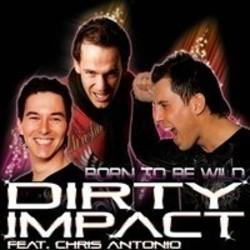 Besides I Prevail music, we recommend you to listen online Dirty Impact songs.