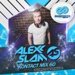 Besides Alan Walker music, we recommend you to listen online Alexx Slam songs.