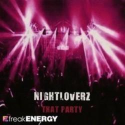 List of Nightloverz songs - listen online on your phone or tablet.