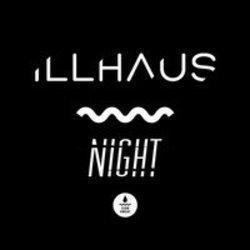 List of Illhaus songs - listen online on your phone or tablet.