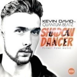 List of Kevin David songs - listen online on your phone or tablet.